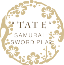 """TATE"" -SAMURAI SWORD PLAY-"